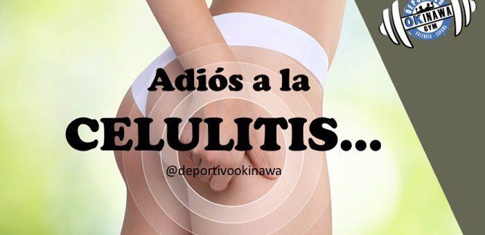 Adiós a la celulitis